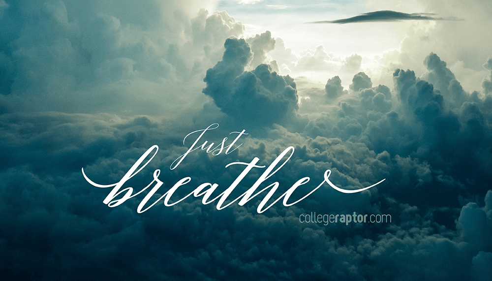 Clear you mind during your study session and just breathe