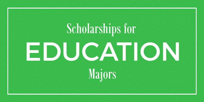 7 Scholarships for Education Majors - College Raptor Blog