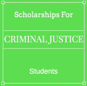 Here are some criminal justice scholarships