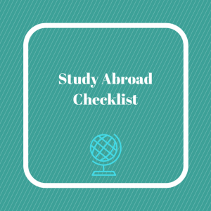 Here's our study abroad checklist