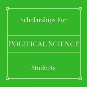 Here are some political science scholarships