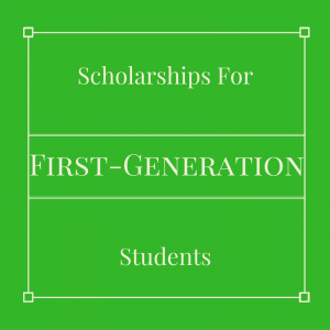 Here are a few first generation scholarships for students.