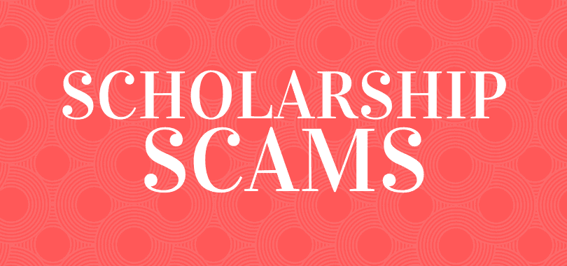"A red background with text overlayed that says ""scholarship scams."""