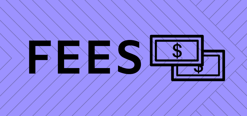 "A purple background with text that says ""fees"" and two dollar bills."