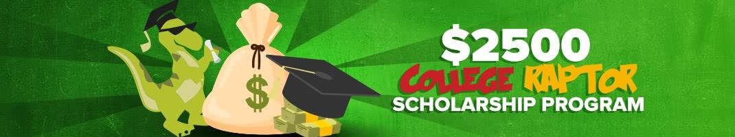 College Raptor's $2,500 Scholarship Program
