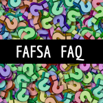 """Overlay text """"FAFSA FAQ"""" against colorful questions mark."""