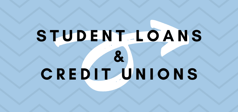"A blue background with text overlayed that says ""student loans & credit unions."""