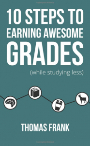 books for college students 10 Steps to Earning Awesome Grades