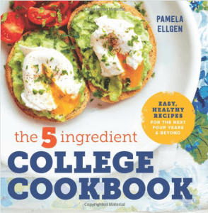 books for college students The 5 Ingredient College Cookbook