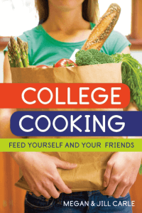 """A cookbook titled """"College Cooking: Feed Yourself and Your Friends."""" Click to view its Amazon page."""