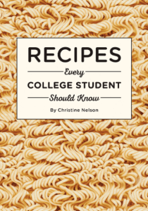 """A cookbook titled """"Recipes Every College Student Should Know."""" Click to view its Amazon page."""