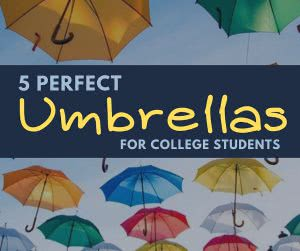 "Colorful umbrellas with overlay text that says ""5 perfect umbrellas for college students."""