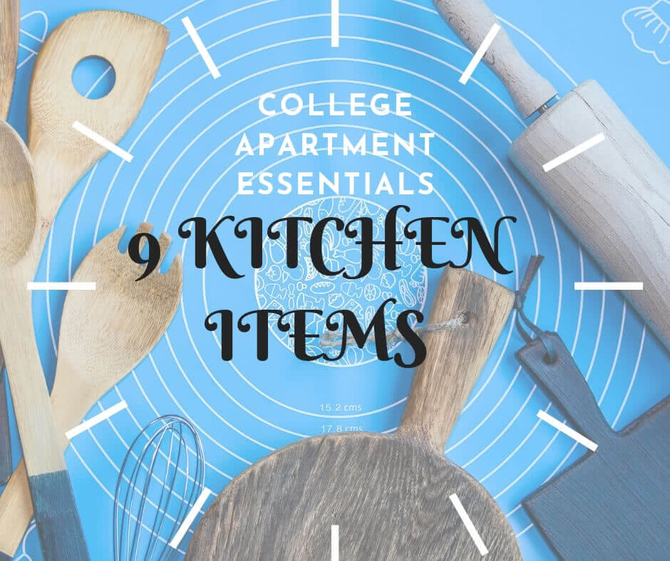 9 Perfect Kitchen Items For College Apartment Essentials