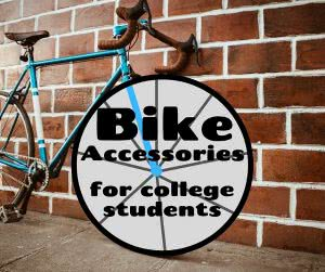 Bike with text: bike accessories for college students