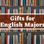 Bookshelf with text: gifts for english majors
