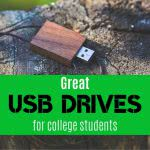 USB drive on a stump with text: great USB drives for college students