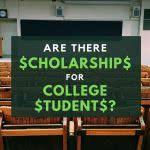 Classroom with text: are there scholarships for college students?