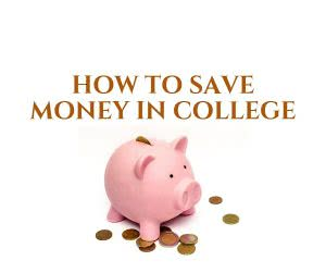 Piggy bank with text: How to Save Money in College