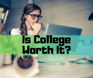 Student at computer with text: Is college worth it?