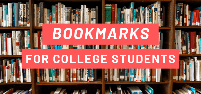 """Bookshelves filled with books, with white text overlayed on red rectangles that says """"bookmarks for college students."""""""