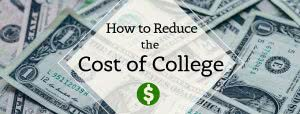 Money with text: how to reduce the cost of college