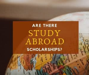 Globe with text: are there study abroad scholarships?