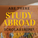 "A globe with text overlayed that says ""are there study abroad scholarships?"""