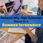 Student at work desk with text: why high schoolers should do a summer internship