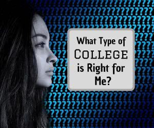 Girl in front of question marks with text: what type of college is right for me?
