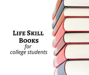 Stack of books with text: life skill books for college students