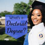Graduating student with text: what's a doctoral degree