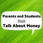 Speech bubble with text: parents and students should talk about money